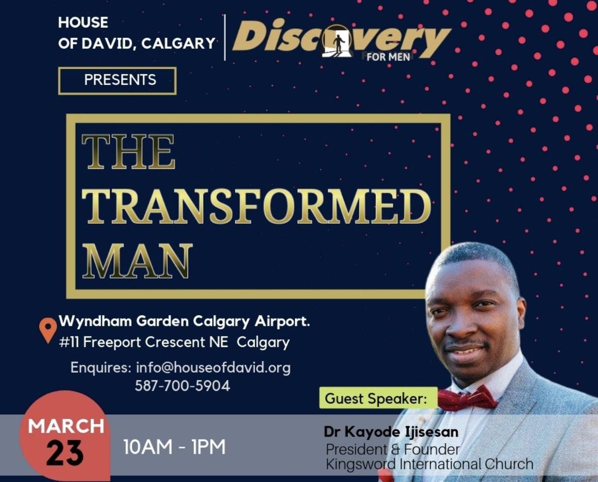 Discovery for Men - The Transformed Man