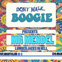 Dont Walk Boogie Presents Mr Mendel