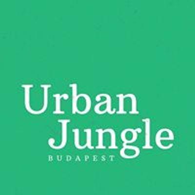 Urban Jungle Budapest