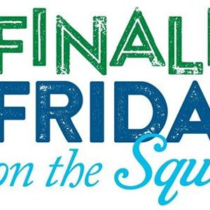 Finally Friday on the Square