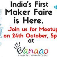 Maker Faire Bengaluru Meetup (Delhi-NCR)