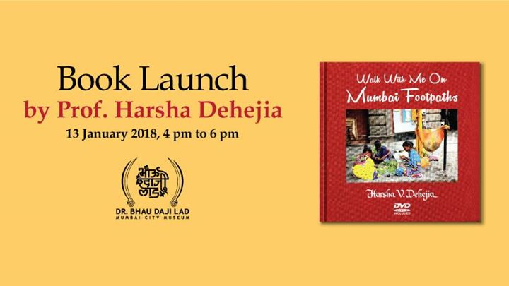 Book Launch Walk with me on Mumbai Foothpaths - Harsha Dehejia