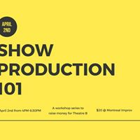 Workshop Series for Theatre B Production 101