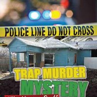 Trap Murder Mystery