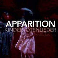 Diptyque Kindertotenlieder I Apparition I 1er volet