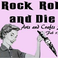 Rock Roll N Die Arts and Crafts Show