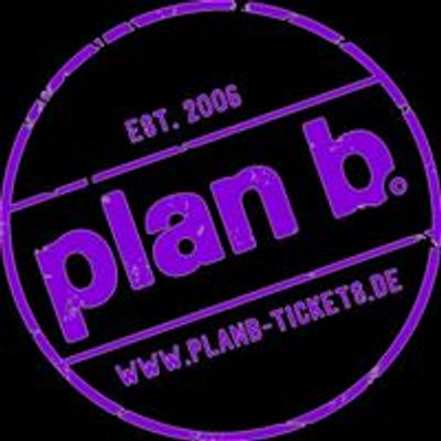 plan b. - Tickets
