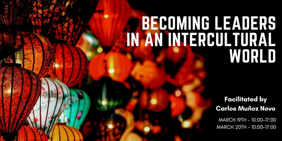 Becoming Leaders in an Intercultural World General Admission Tickets