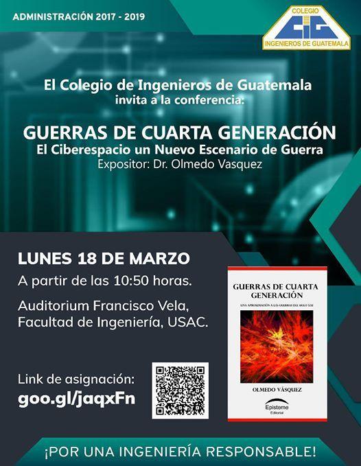 Guerras de cuarta generación at Auditorio Francisco Vela ...