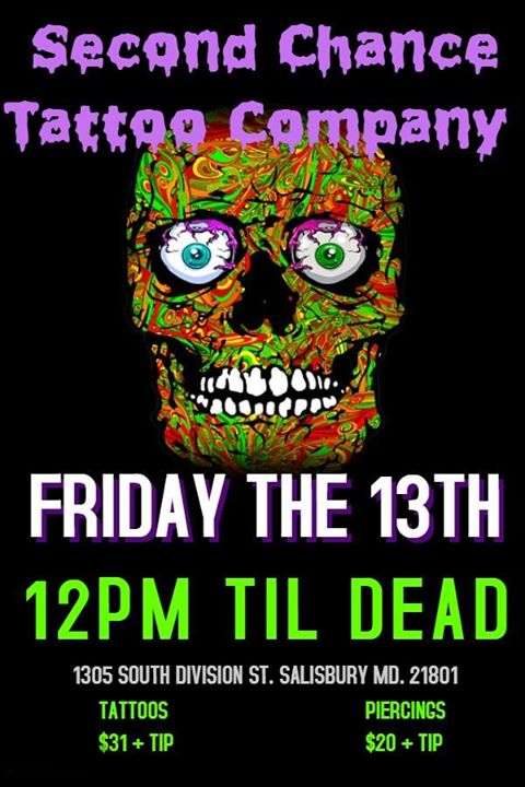 April Friday The 13th at Second Chance Tattoo Company, Salisbury