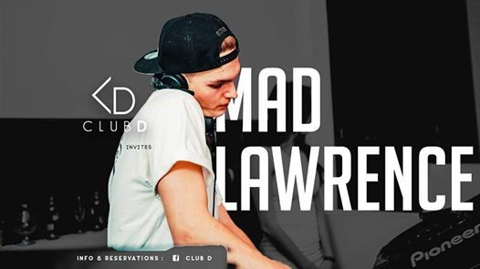 Club D Saturdays x Mad Lawrence & Antoni