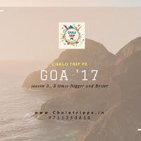GOA 17 Season 3 by Indias first travel Social Network Www.Chalotrippe.in