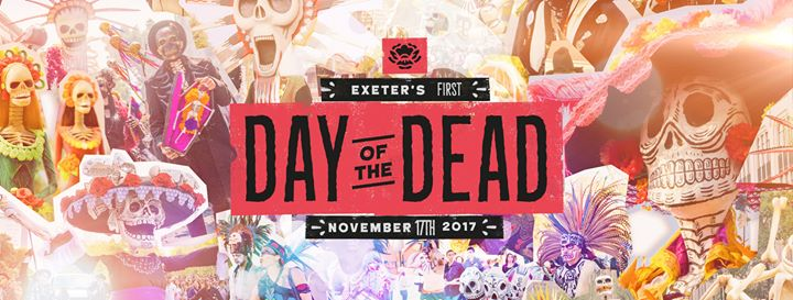 Day of the Dead Comes to Exeter  NOW on SALE