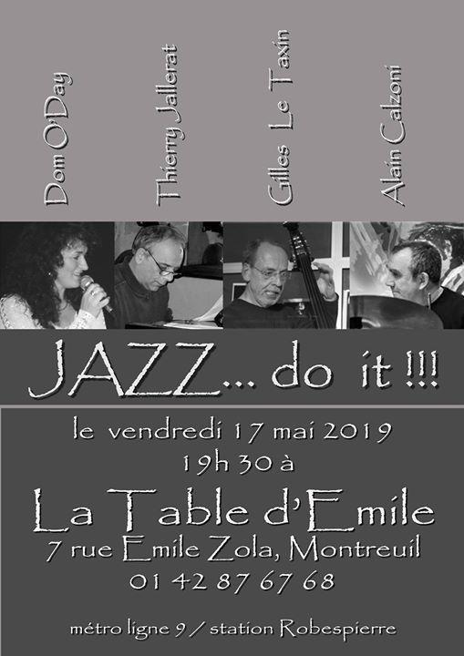Jazz Do It At Restaurant La Table D Emile Saint Mande