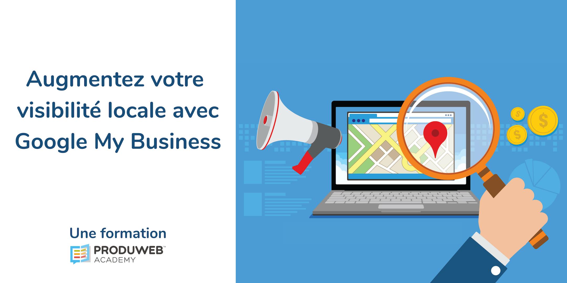 Formation - Augmentez votre visibilit locale avec Google My Business