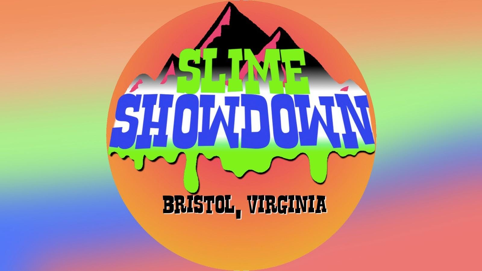 Slime Showdown See Notes At Bristol Holiday Inn And Convention