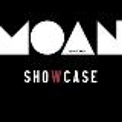 MOAN Showcase
