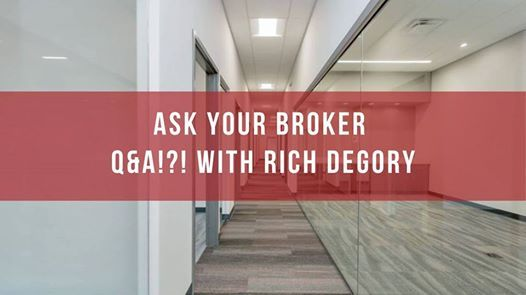 Ask your Broker - Q&A with Rich Degory