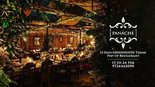Panache  Pop Up Restaurant - GreenHouse Theme