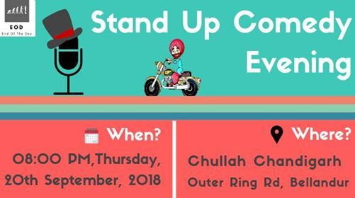 Standup Comedy Evening at Chullah Chandigarh