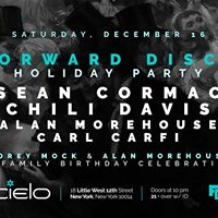 Forward Disco Holiday Party  Sean Cormac &amp Chili Davis  More