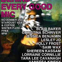BEHIND EVERY GOOD MIC An All-Female Comedy Show