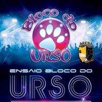 Ensaio BLOCO Do URSO