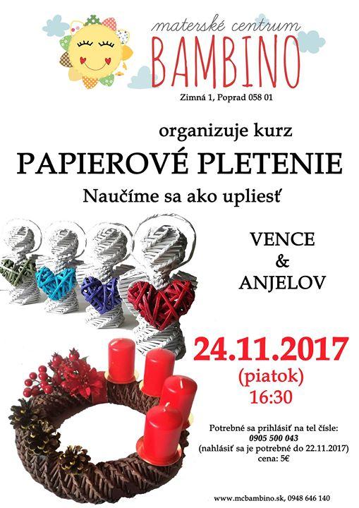 c8d498298 Papierové pletenie, kurz / ako upliesť vence a anjelov at Materské Centrum  Bambino, Poprad