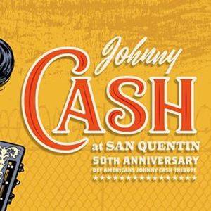 Def Americans Johnny Cash at San Quentin  Q-Factory Amsterdam