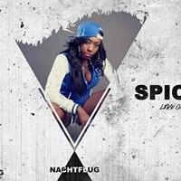 Der Dienstag  SPICE live on stage  Nachtflug