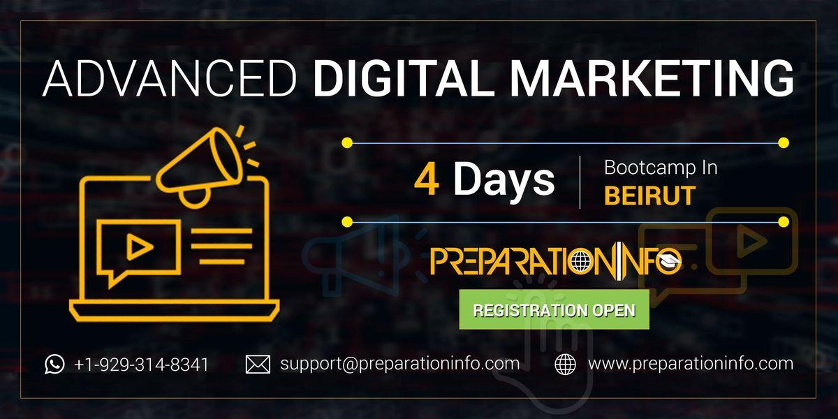 Advanced Digital Marketing Certification Training Program in Beirut 4 Days