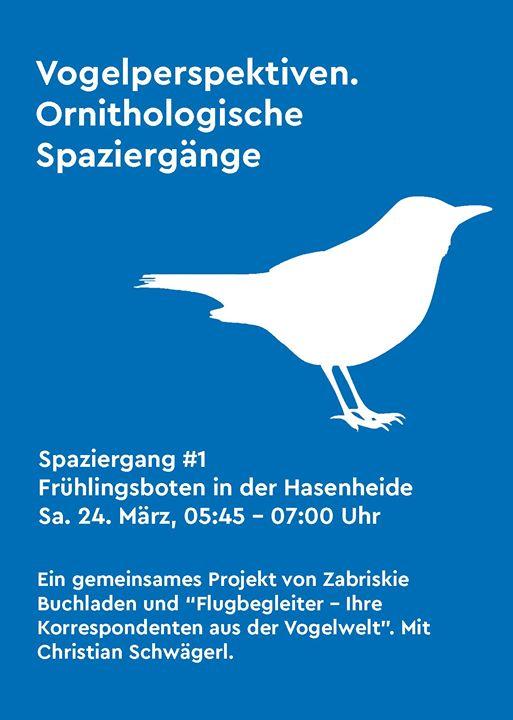 Vogelperspektiven. Ornithologischer Spaziergang 1
