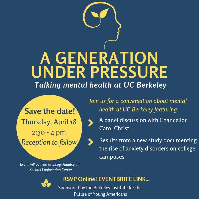 A Generation Under Pressure Talking Mental Health at UC Berkeley