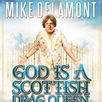 E2 presents God is a Scottish Drag Queen The Second Coming