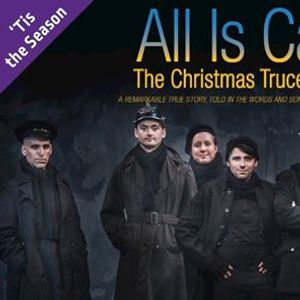 All Is Calm The Christmas Truce of 1914 - Mississauga