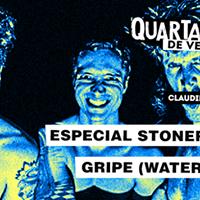 Quarta Rock de vero especial Stoner Rock  Gripe