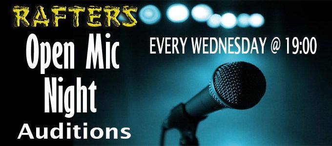 Rafters Open Mic Auditions