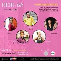 HEIR PR presents HEIR-ish POWER of WOMAN