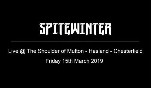 Spitewinter Live at The Shoulder of Mutton - Chesterfield