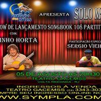 Show com Toninho Horta. Participao especial de Sergio Vieira.