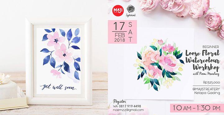 Loose Floral Watercolor Workshop - Feb 17