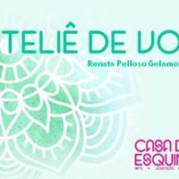 Ateli de Voz - Renata Gelamo