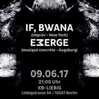 If Bwana - Emerge  experimental sound-art