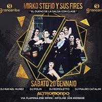 20 gennaio  grancaribe presenta mirko stefio y sus fires