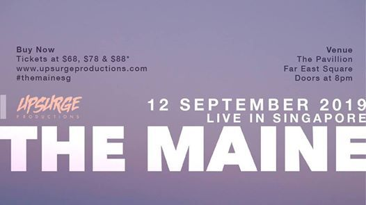 The Maine Live in Singapore 2019