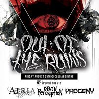Out Of The Ruins w Atria Death Perception &amp Progeny