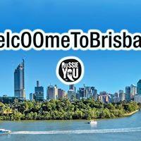WelcOOme To Brisbane