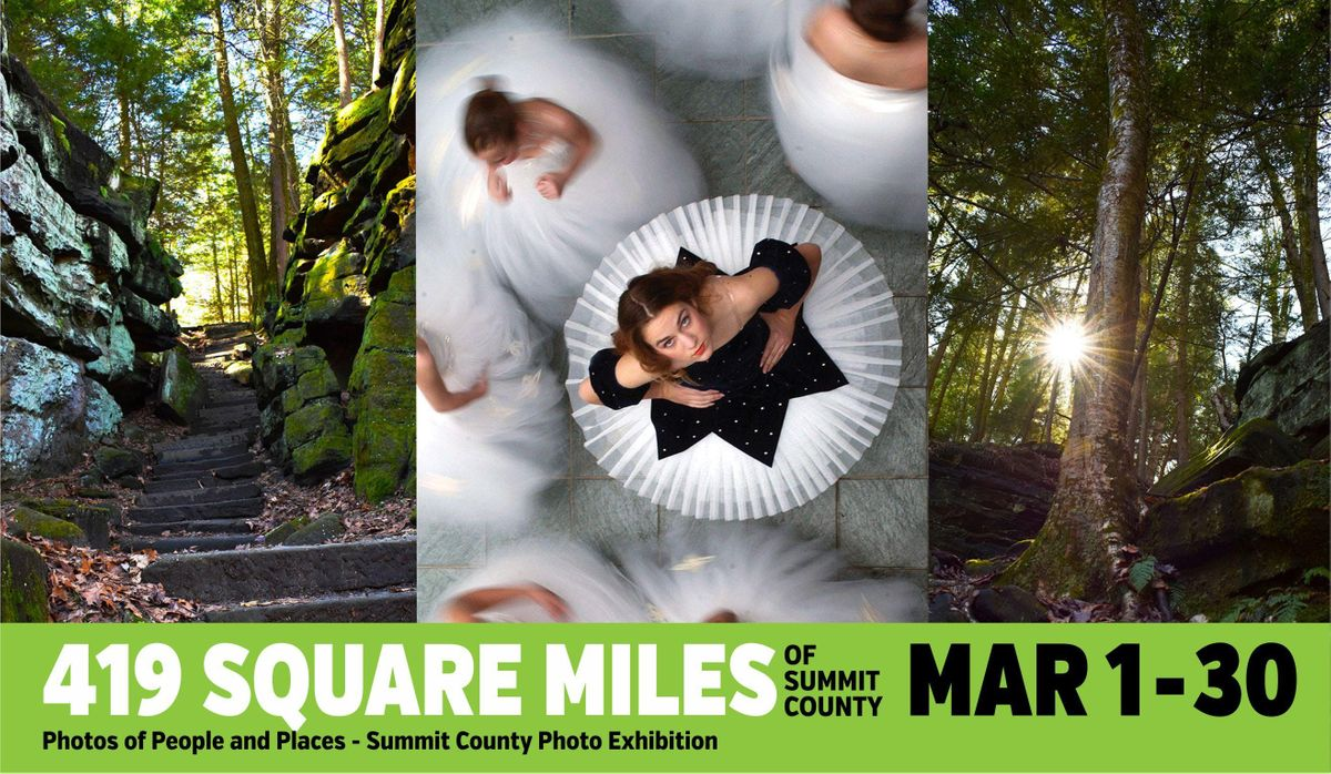 419 Square Miles of Summit County - Photos of People and Places Juried Exhibition
