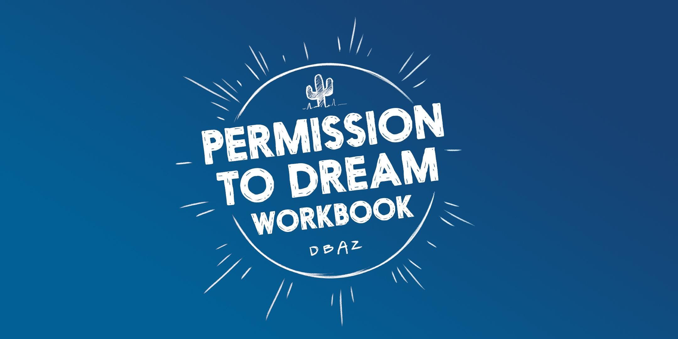 Permission to Dream Parts 1-3