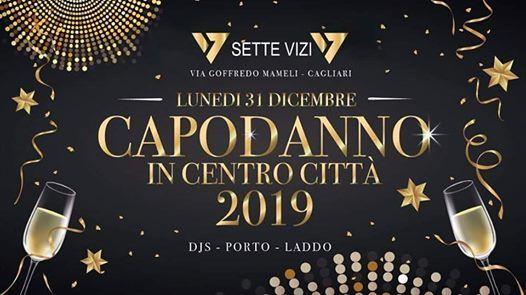 Capodanno 2019 in Centro Citta- Mem 7 Vizi- Ingresso Gratuito